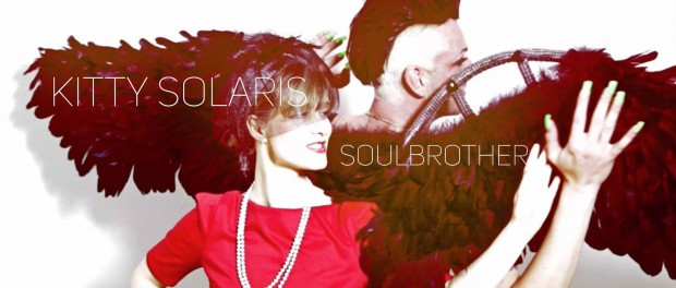 KITTY SOLARIS – Soulbrother – Video Out Now!